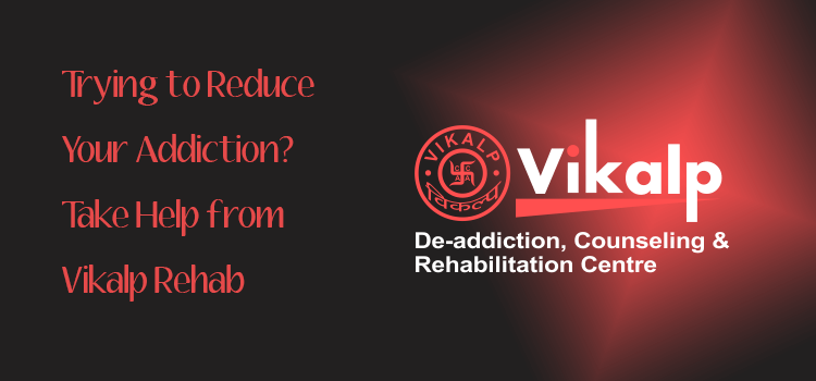 Vikalp De-addiction and Rehab centre